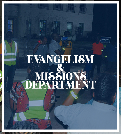 EVANGELISM AND MISSIONS DEPARTMENT